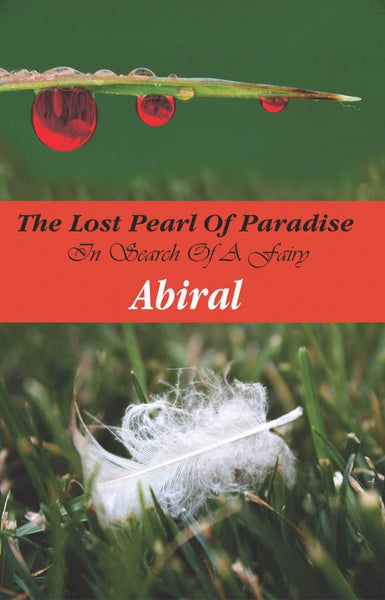 The Lost Pearl Of Paradise: In Search Of A Fairy