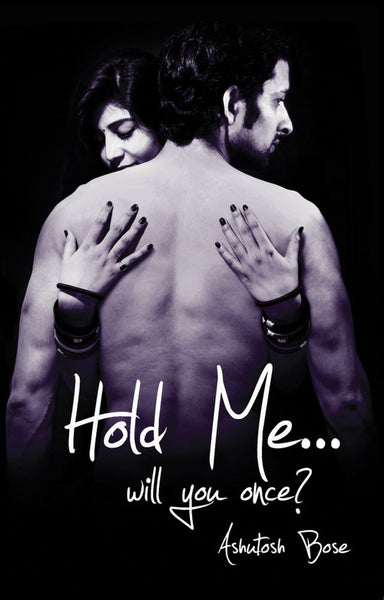 Hold Me Will You Once?