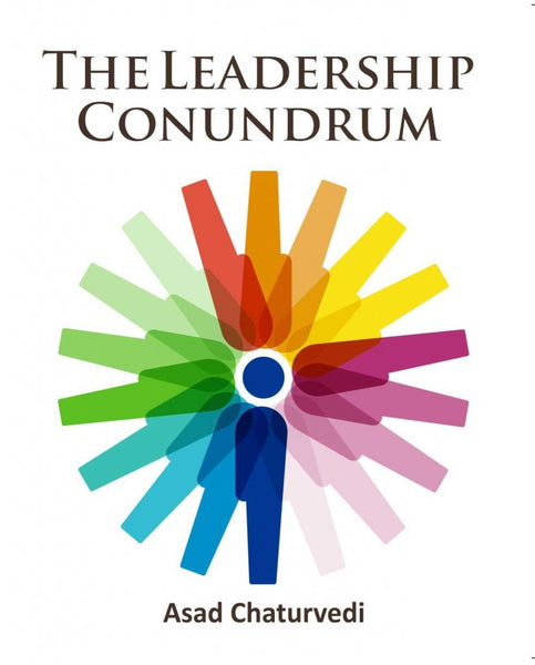 The Leadership Conundrum (Hard Cover)