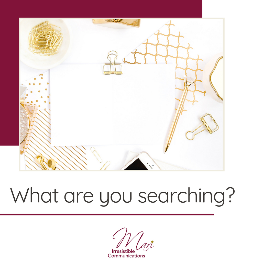 What are you Searching?