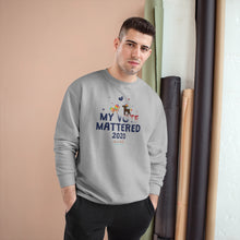 Load image into Gallery viewer, ChocUnicorn My Vote Mattered Champion Sweatshirt