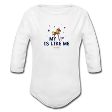 Load image into Gallery viewer, MY VP IS LIKE ME Organic Long Sleeve Baby Bodysuit - white