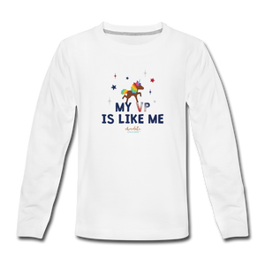 MY VP IS LIKE ME Kids' Premium Long Sleeve T-Shirt - white