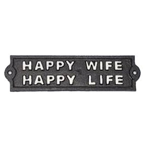 CAST IRON SIGN 'HAPPY WIFE HAPPY LIFE'