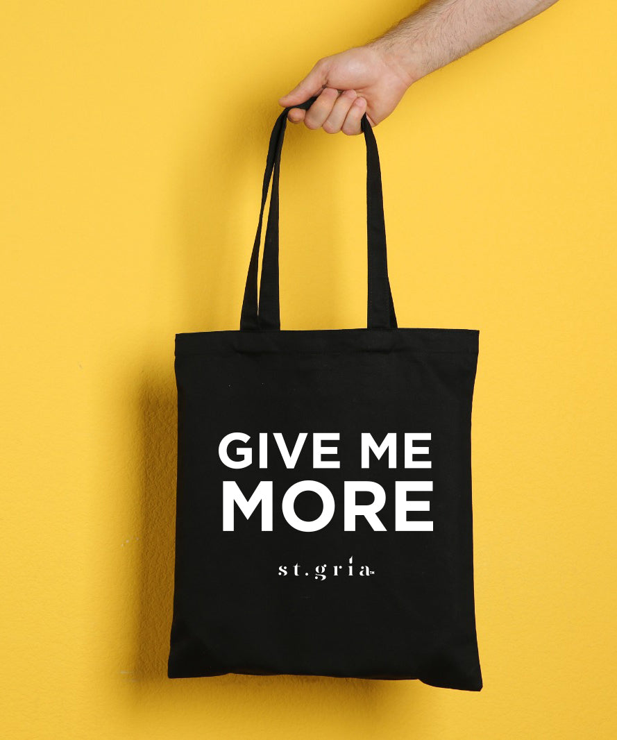 Tote Bag: Give Me