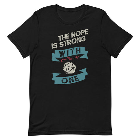 The Nope Is Strong With This One T-Shirt