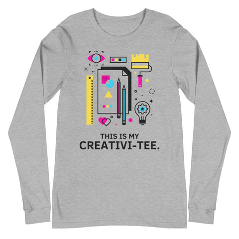 This Is My Creativi-Tee  Long Sleeve