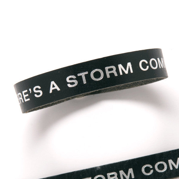 Terminator Dialogue Bracelet Single Wrap: There's a Storm Coming In
