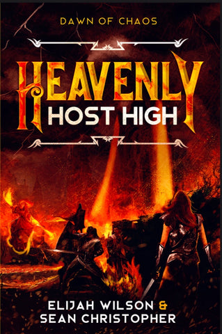 Heavenly Host High: Dawn of Chaos