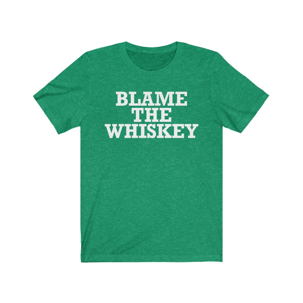 Blame the Whiskey Tee