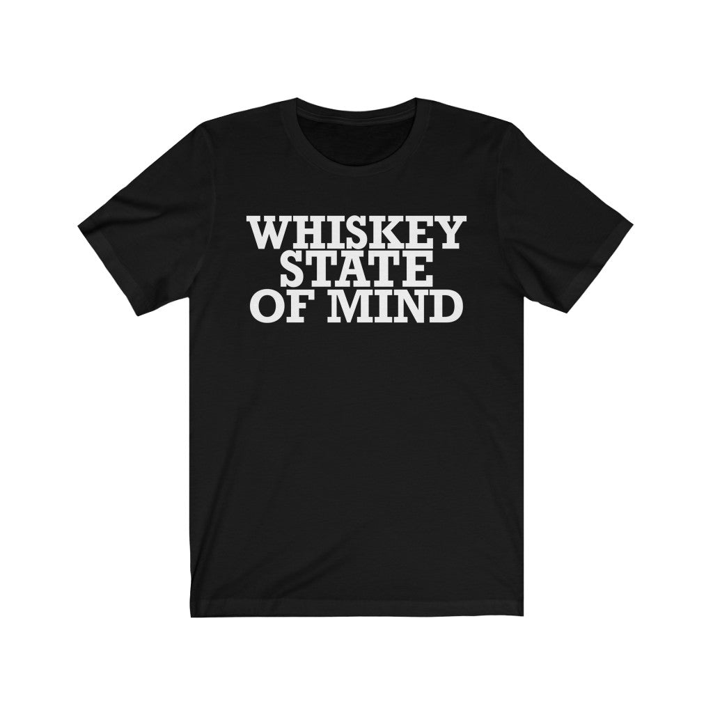 Whiskey State of Mind Tee