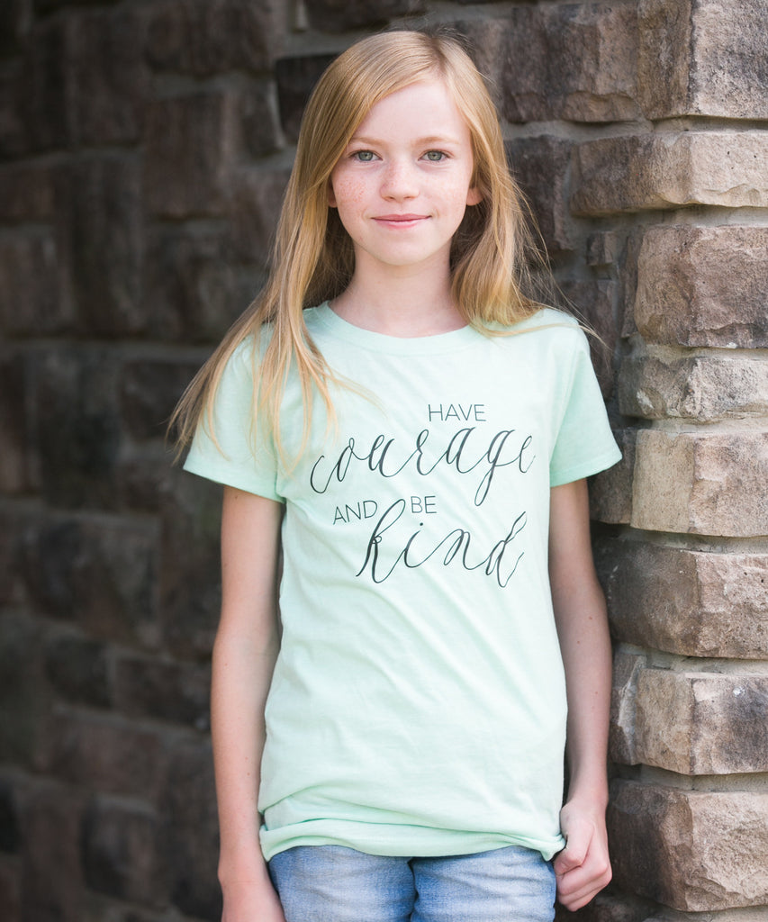 'Have Courage and Be Kind' Girls Tee