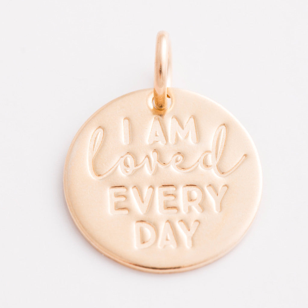 'I am Loved Every Day' Charm