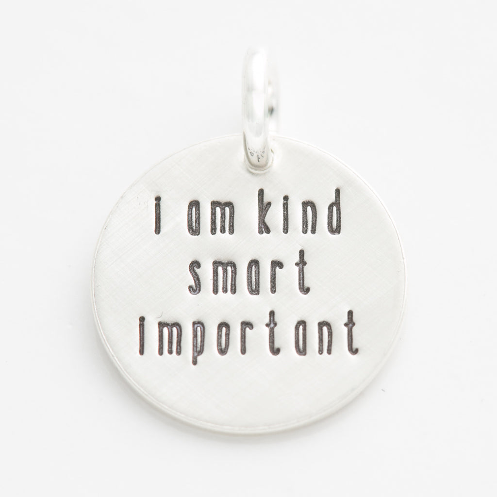 'I Am Kind, Smart, Important' Charm