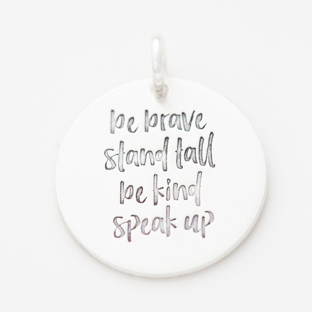 'Be Brave, Stand Tall' Charm