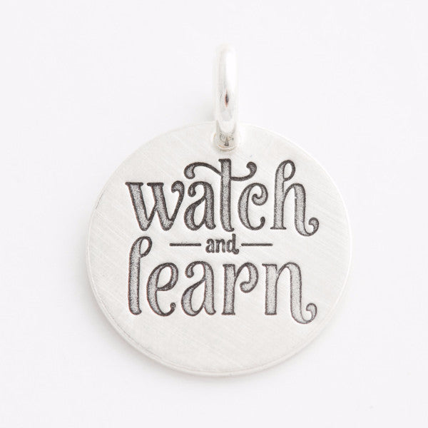 'Watch and Learn' Charm