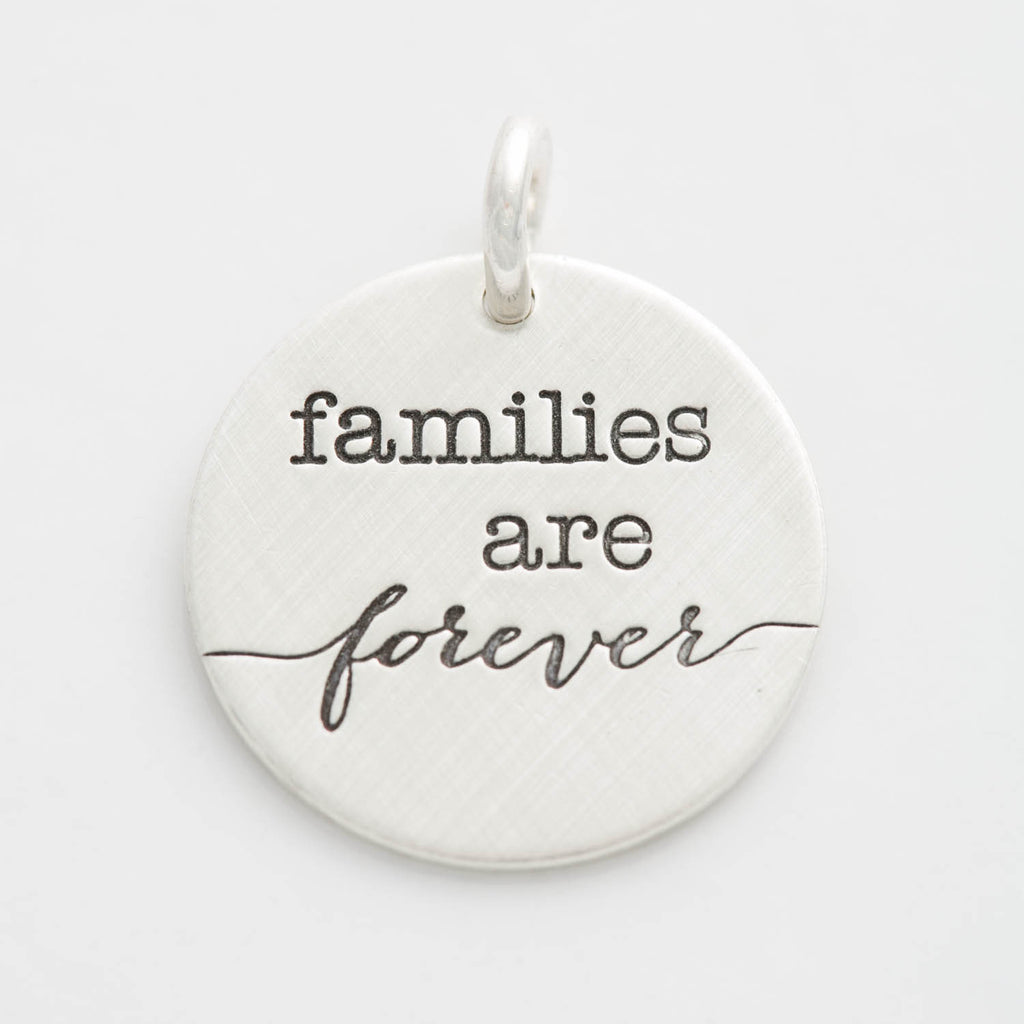 'Families Are Forever' Charm