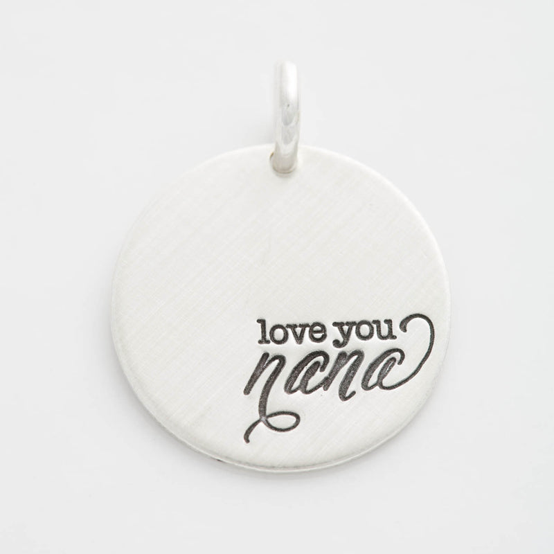 'Love You Nana' Charm