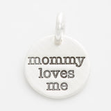 'Mommy Loves Me' Tiny Charm