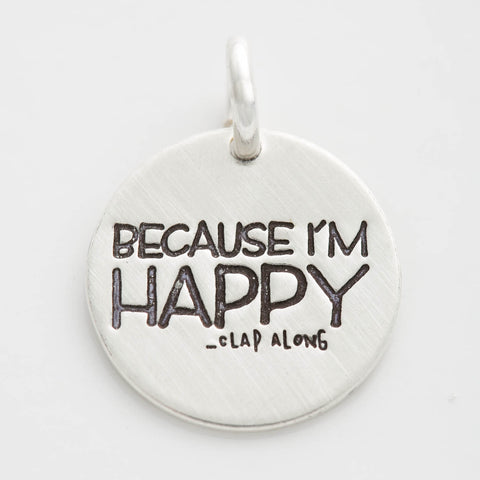 'Because I'm Happy (Clap Along)' Charm