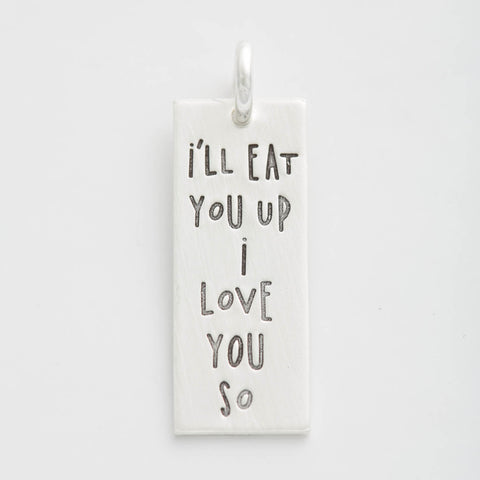 'I'll Eat You Up, I Love You So' Charm