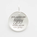 'You Make Me Happy' Charm