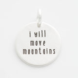 'I Will Move Mountains' Tiny Charm