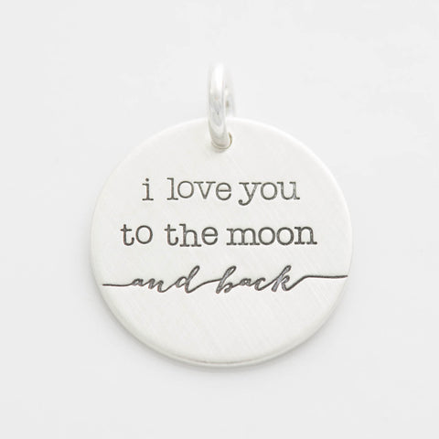 'I Love You to the Moon and Back' Charm