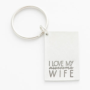 'I Love My Awesome Wife' Key Chain