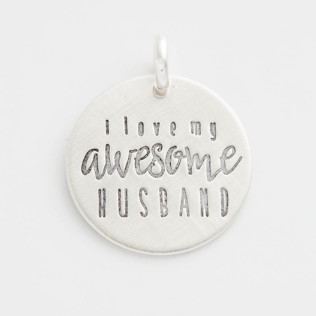 'I Love My Awesome Husband' Charm