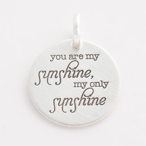 'You Are My Sunshine' Charm