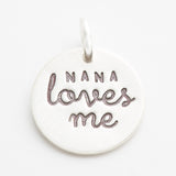 'Nana Loves Me' Charm