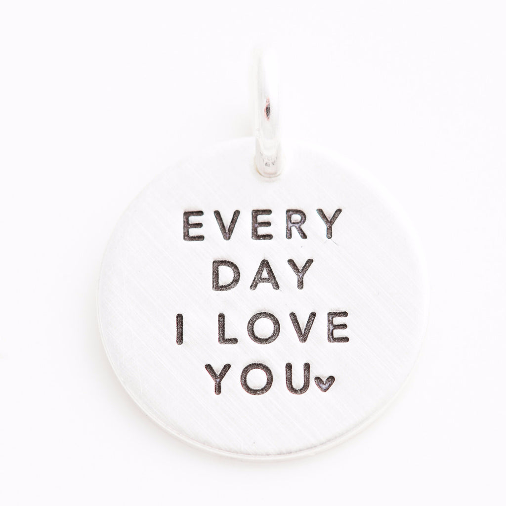 'Every Day I Love You' Charm