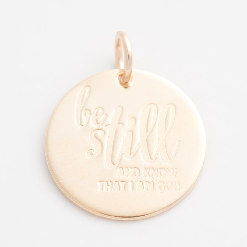 'Be Still and Know That I Am God' Charm