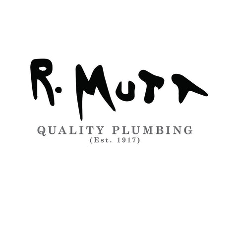 R. Mutt. Quality Plumbing. Established 1917
