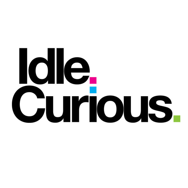 Idle. Curious.