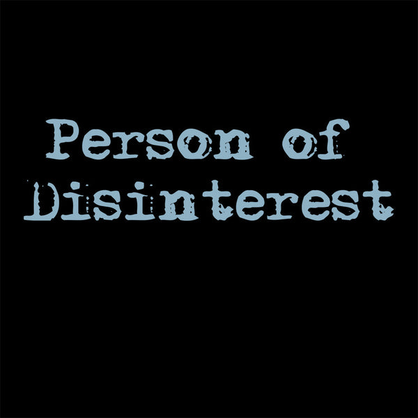 Person of Disinterest