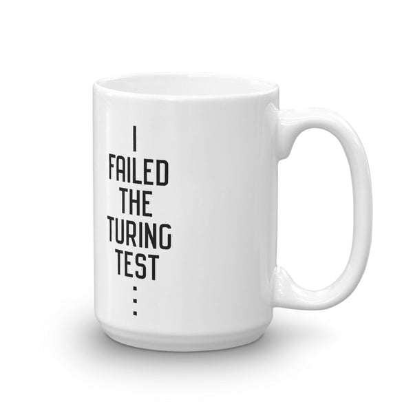 I failed the Turing Test: The Coffee Mug