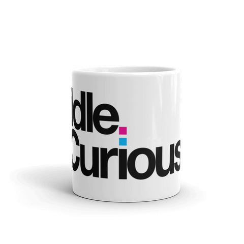 Idle. Curious. The Coffee Mug