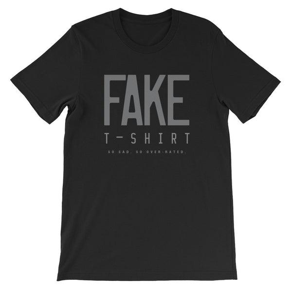 Fake T-shirt (so sad, so over-rated)