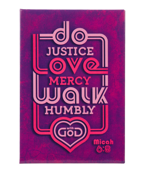 Do Justice Love Mercy Magnet MICAH 6:8