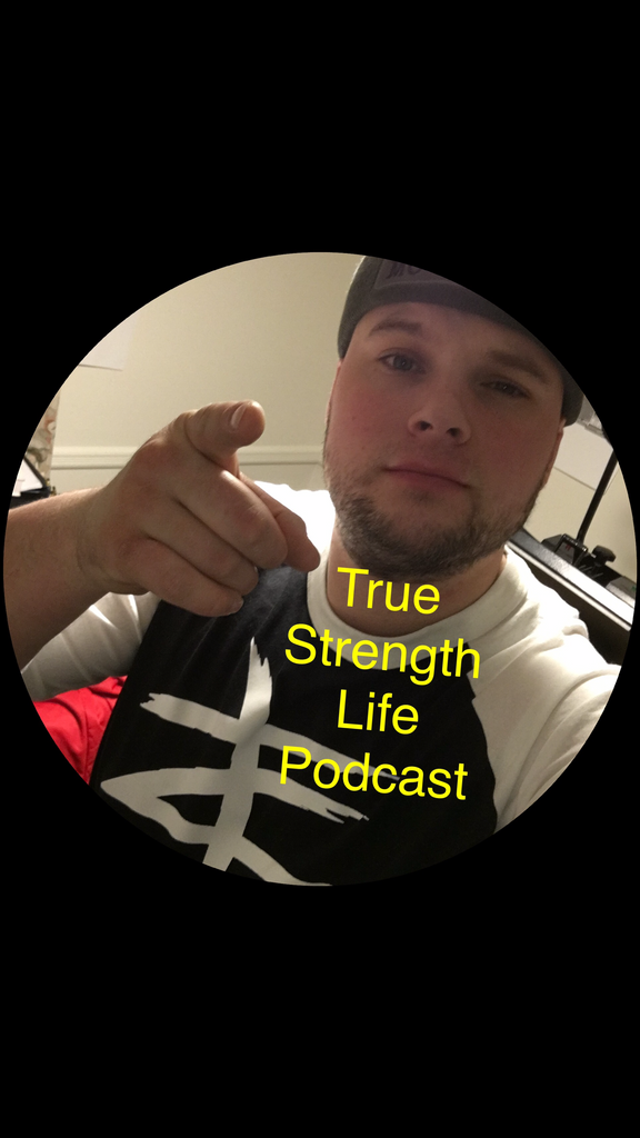 True Strength Podcast!!
