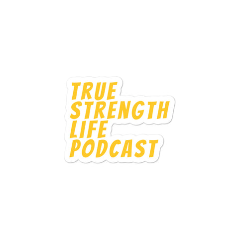 True Strength Life Podcast Stickers