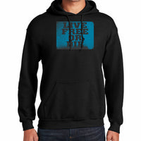 Stamped Live Free or Die Hooded Sweatshirt