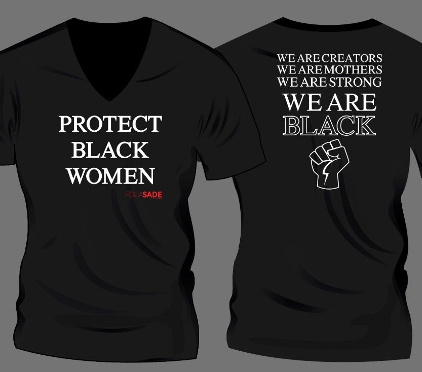 Protect Black Women Tee