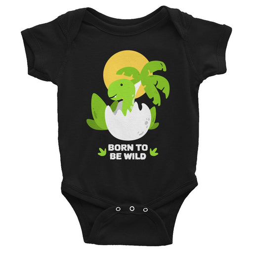 Born To Be Wild Infant Bodysuit - Lootm3e