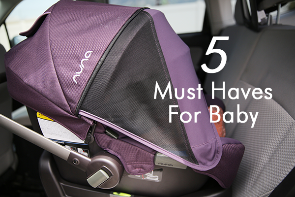 5 Must Haves For Baby