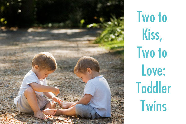 Two to Kiss, Two to Love: Toddler Twins