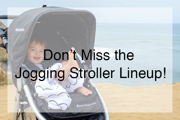 Don't Miss the Jogging Stroller Lineup!