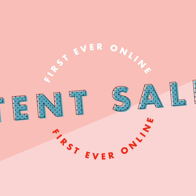 FIRST EVER ONLINE TENT SALE!